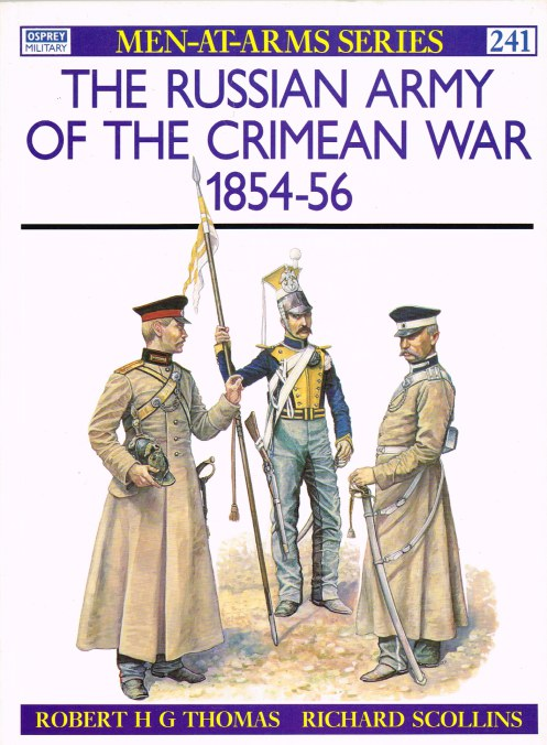 Image for THE RUSSIAN ARMY OF THE CRIMEAN WAR 1854-56