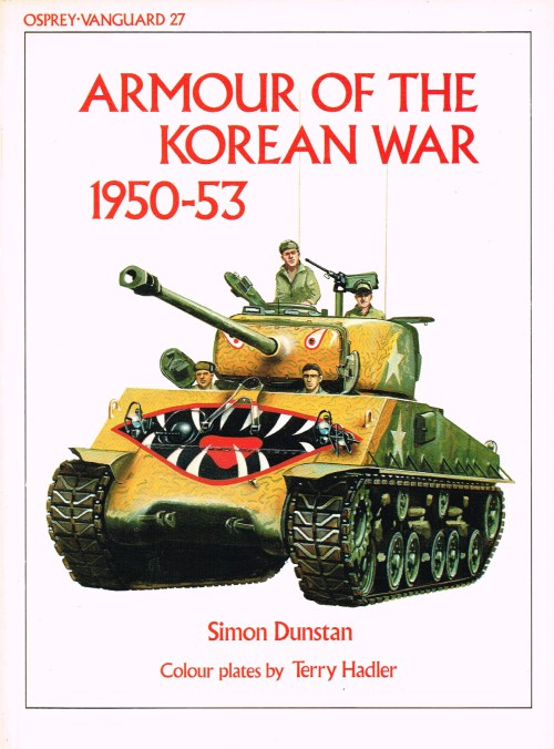 Image for OSPREY VANGUARD 27: ARMOUR OF THE KOREAN WAR 1950-53