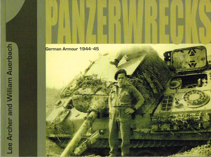 Image for PANZERWRECKS 1: GERMAN ARMOUR 1944-45 (FIRST EDITION)