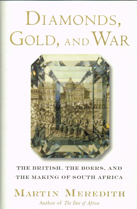 Image for DIAMONDS, GOLD, AND WAR : THE BRITISH, THE BOERS AND THE MAKING OF SOUTH AFRICA
