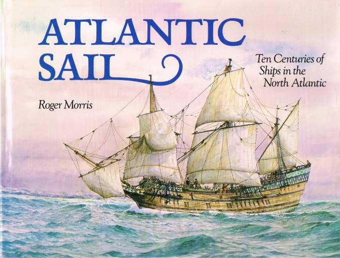Image for ATLANTIC SAIL : TEN CENTURIES OF SHIPS IN THE NORTH ATLANTIC