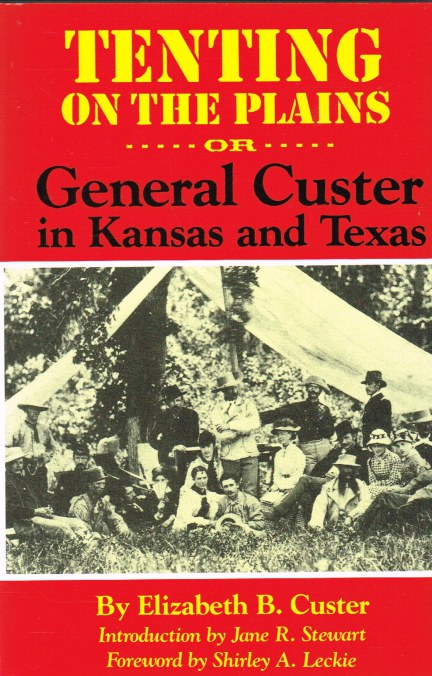 Image for TENTING ON THE PLAINS, OR GENERAL CUSTER IN KANSAS AND TEXAS