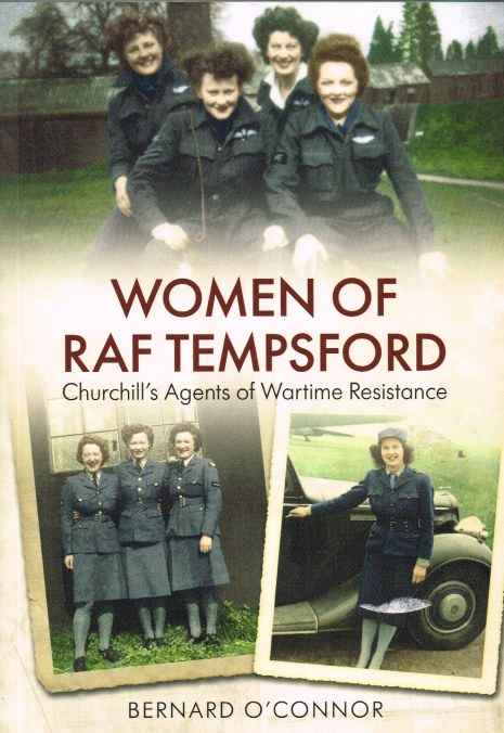 Image for WOMEN OF RAF TEMPSFORD : CHURCHILL'S AGENTS OF WARTIME RESISTANCE