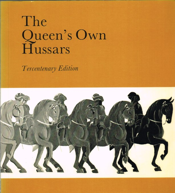 Image for THE QUEEN'S OWN HUSSARS TERCENTENARY EDITION 1685-1985