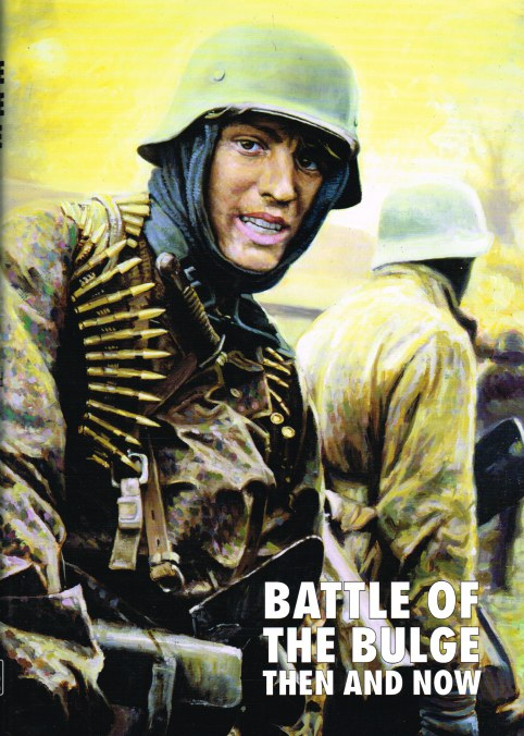 Image for BATTLE OF THE BULGE THEN AND NOW