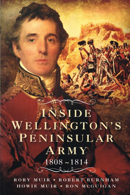 Image for INSIDE WELLINGTON'S PENINSULAR ARMY 1808-1814