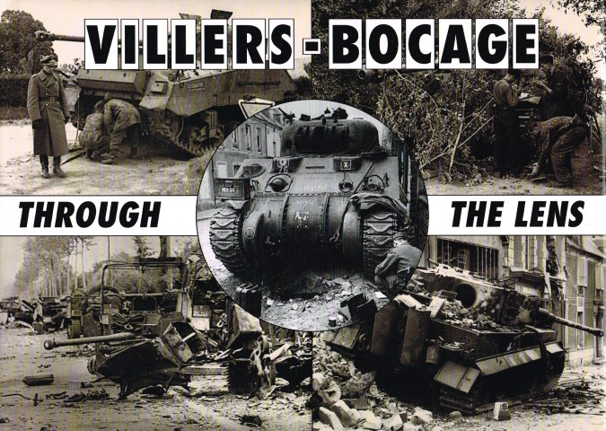 Image for VILLERS-BOCAGE THROUGH THE LENS OF THE GERMAN WAR PHOTOGRAPHER
