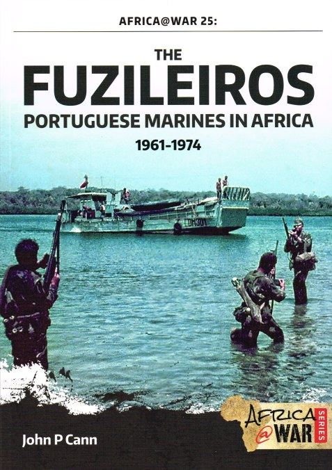 Image for THE FUZILEIROS : PORTUGUESE MARINES IN AFRICA 1961-1974