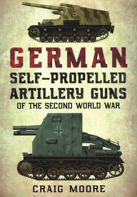 Image for GERMAN SELF-PROPELLED ARTILLERY GUNS OF THE SECOND WORLD WAR