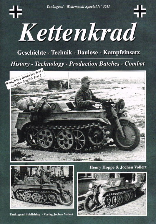 Image for KETTENKRAD : HISTORY, TECHNOLOGY, PRODUCTION BATCHES AND COMBAT