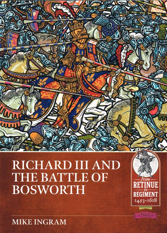 Image for RICHARD III AND THE BATTLE OF BOSWORTH