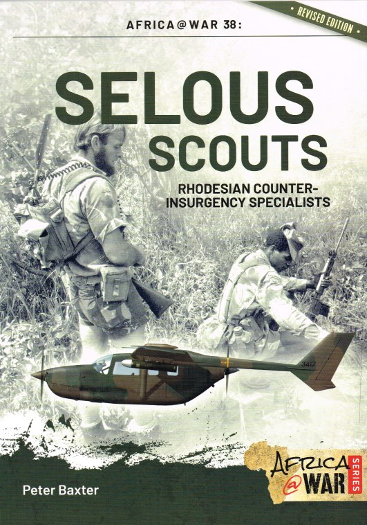 Image for SELOUS SCOUTS : RHODESIAN COUNTER-INSURGENCY SPECIALISTS (REVISED EDITION)