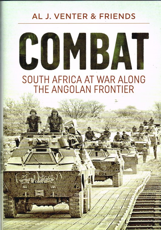 Image for COMBAT : SOUTH AFRICA AT WAR ALONG THE ANGOLAN FRONTIER