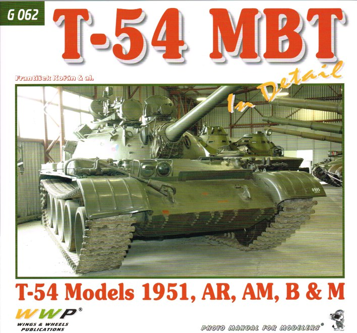Image for T-54 MBT IN DETAIL : T-54 MODELS 1951, AR, AM, B & M