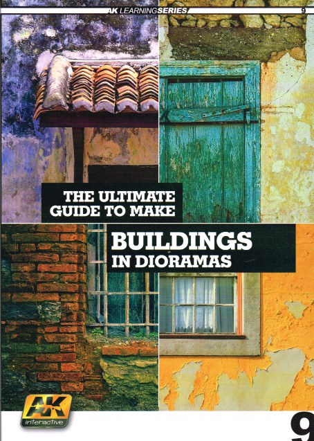 Image for AK LEARNING SERIES 9: THE ULTIMATE GUIDE TO MAKE BUILDINGS IN DIORAMAS