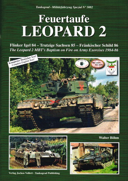 Image for LEOPARD 2 : THE LEOPARD 2 MBT'S BAPTISM OF FIRE ON ARMY EXERCISES 1984-86
