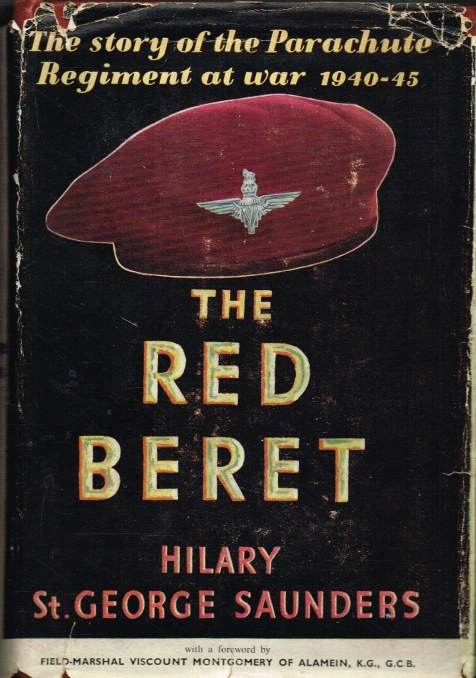 Image for THE RED BERET : THE STORY OF THE PARACHUTE REGIMENT AT WAR 1940-1945