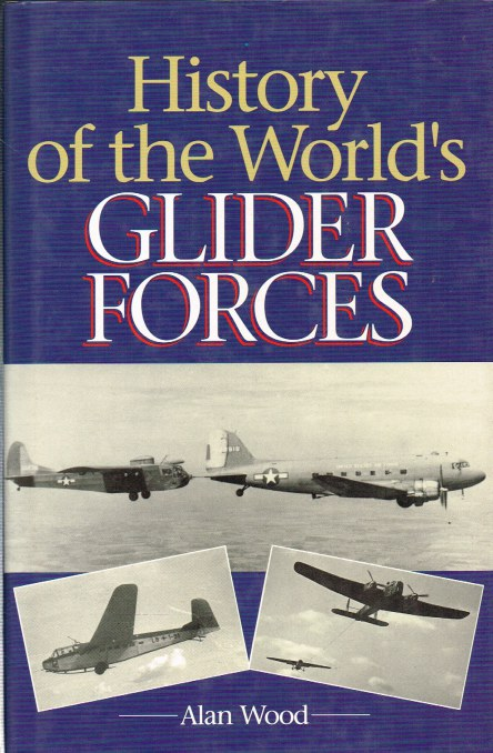 Image for HISTORY OF THE WORLD'S GLIDER FORCES