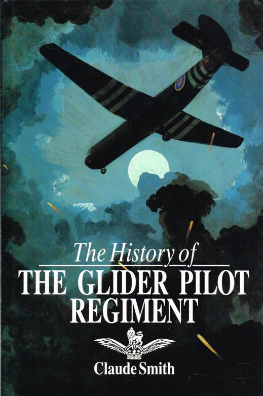 Image for THE HISTORY OF THE GLIDER PILOT REGIMENT