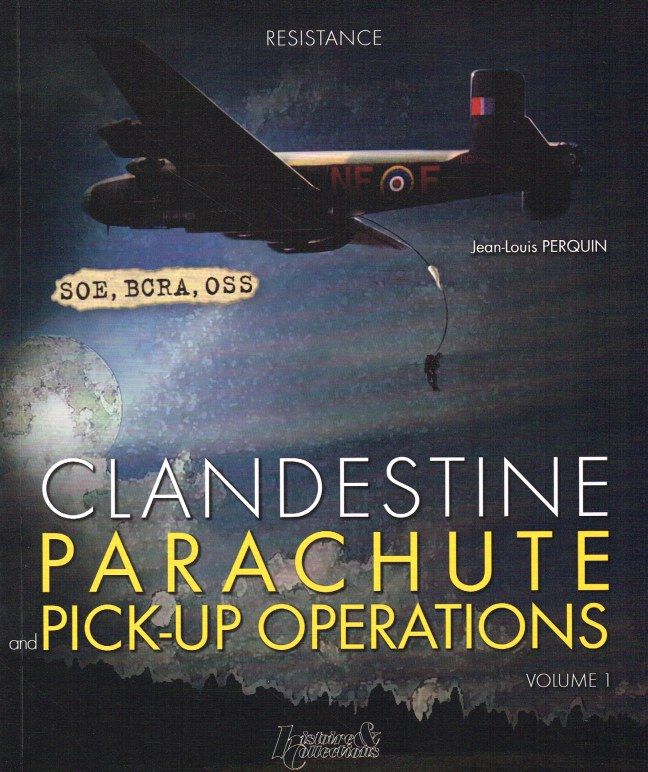 Image for CLANDESTINE PARACHUTE AND PICK-UP OPERATIONS: VOLUME 1