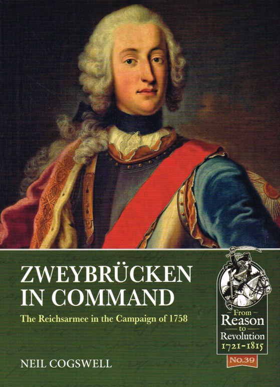 Image for ZWEYBRUCKEN IN COMMAND : THE REICHSARMEE IN THE CAMPAIGN OF 1758