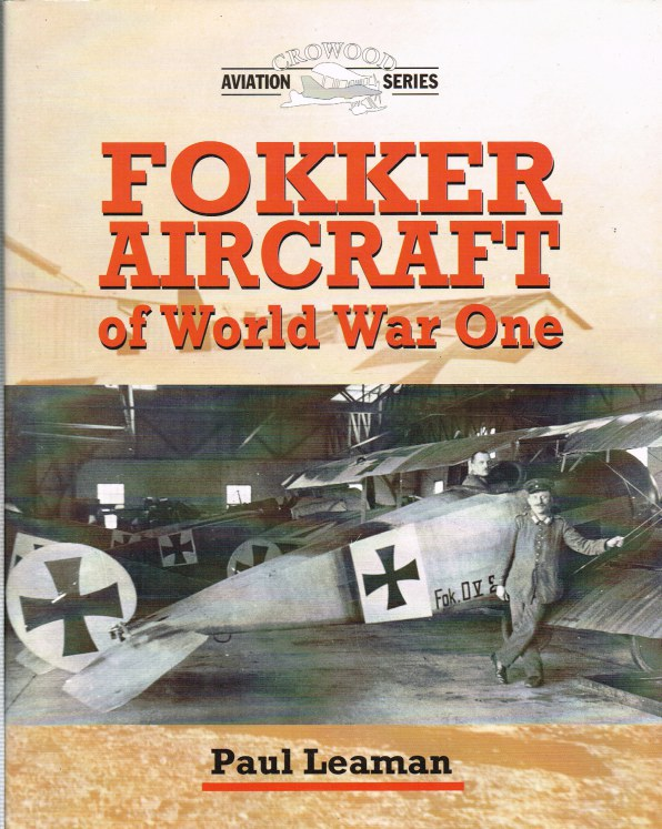 Image for FOKKER AIRCRAFT OF WORLD WAR ONE