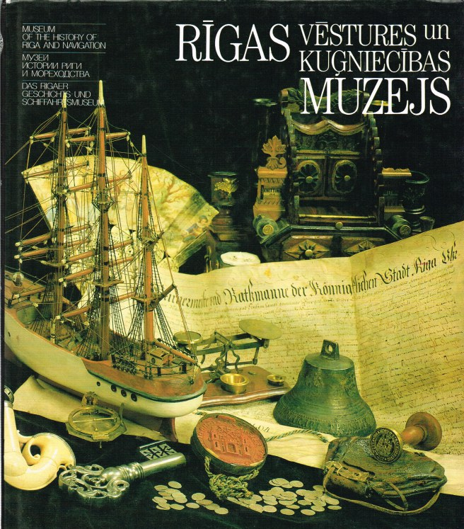 Image for RIGAS VESTURES UN KUGNIECIBAS MUZEJS / MUSEUM OF THE HISTORY OF RIGA AND NAVIGATION