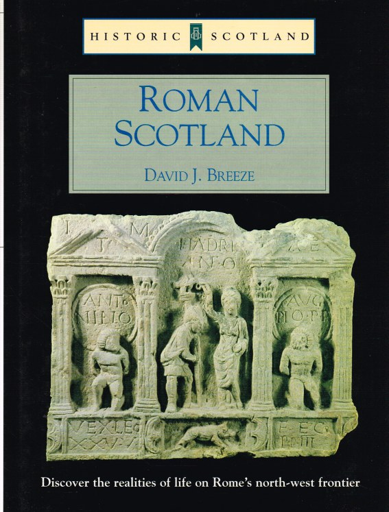 Image for HISTORIC SCOTLAND: ROMAN SCOTLAND : FRONTIER COUNTRY