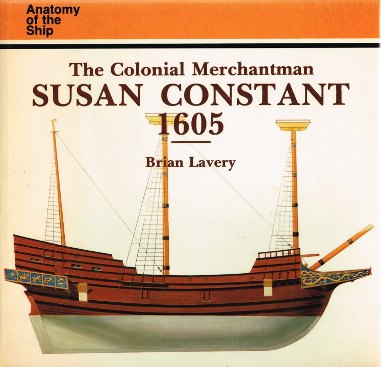 Image for ANATOMY OF THE SHIP: THE COLONIAL MERCHANTMAN SUSAN CONSTANT 1605