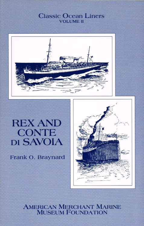 Image for CLASSIC OCEAN LINERS VOLUME II : REX AND CONTE DI SAVOIA