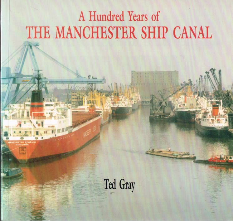 Image for A HUNDRED YEARS OF THE MANCHESTER SHIP CANAL
