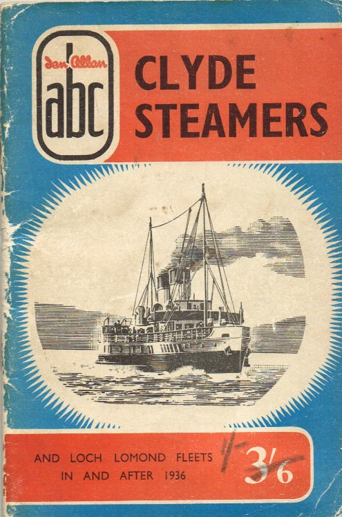 Image for CLYDE STEAMERS AND LOCH LOMOND FLEETS IN AND AFTER 1936