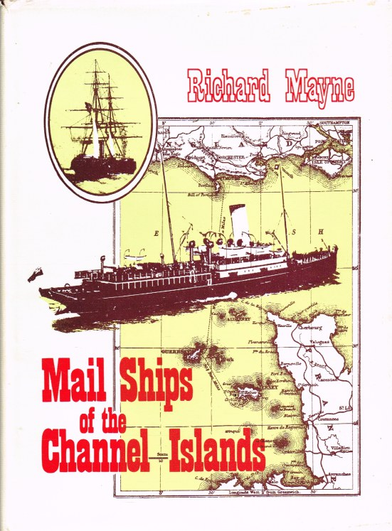 Image for MAIL SHIPS OF THE CHANNEL ISLANDS 1771-1971