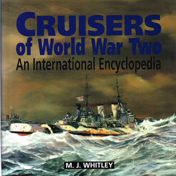 Image for CRUISERS OF WORLD WAR TWO : AN INTERNATIONAL ENCYCLOPEDIA