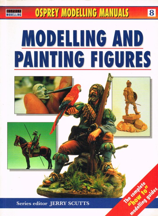 Image for MODELLING AND PAINTING FIGURES