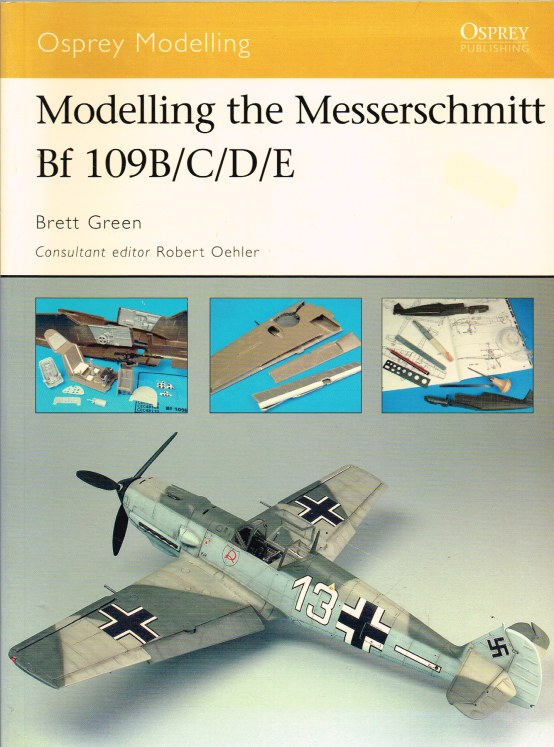 Image for OSPREY MODELLING 32: MODELLING THE MESSERSCHMITT BF 109B/C/D/E