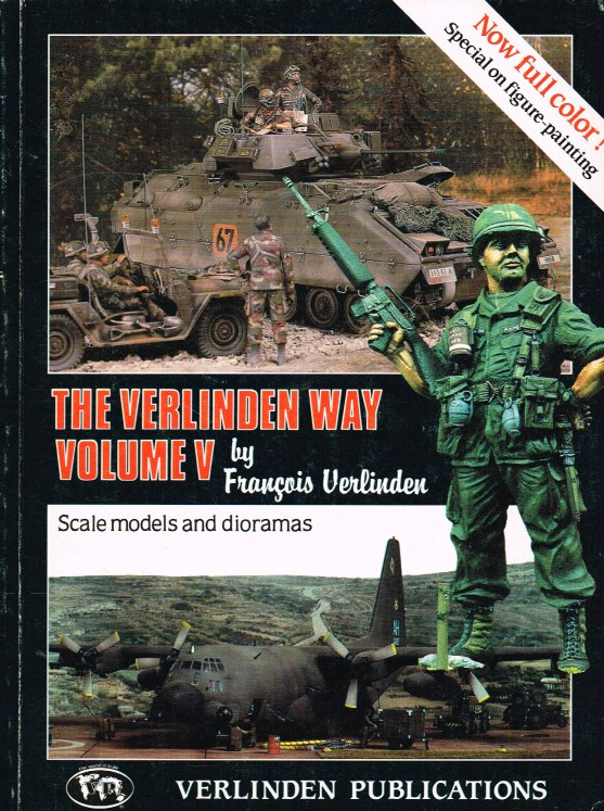 Image for THE VERLINDEN WAY VOLUME V: SCALE MODELS AND DIORAMAS
