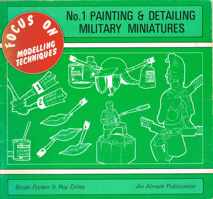 Image for FOCUS ON MODELLING TECHNIQUES NO 1: PAINTING & DETAILING MILITARY MINIATURES