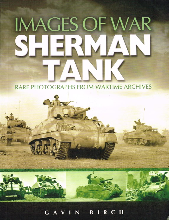 Image for IMAGES OF WAR: SHERMAN TANK