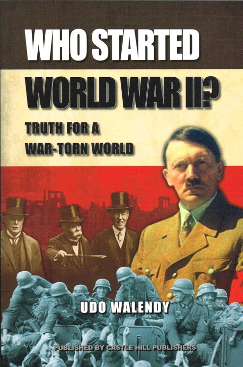 Image for WHO STARTED WORLD WAR II? TRUTH FOR A WAR-TORN WORLD
