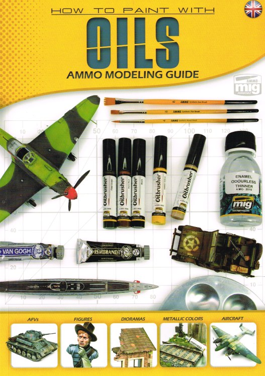 Image for HOW TO PAINT WITH OILS - AMMO MODELING GUIDE