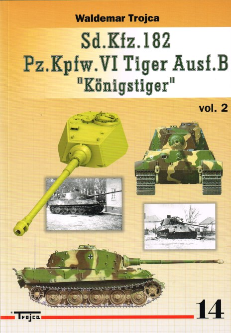 Image for SD.KFZ.182 PZ.KPFW.VI TIGER AUSF.B KONIGSTIGER : VOLUME 2 (POLISH TEXT)