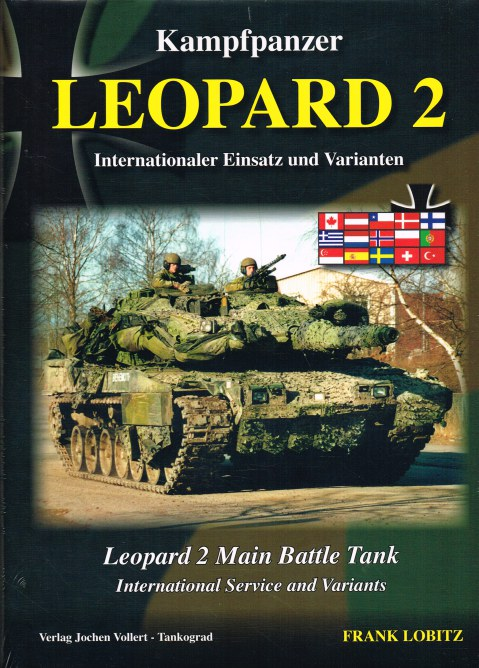 Image for LEOPARD 2 MAIN BATTLE TANK : INTERNATIONAL SERVICE AND VARIANTS (VOLUME 2)