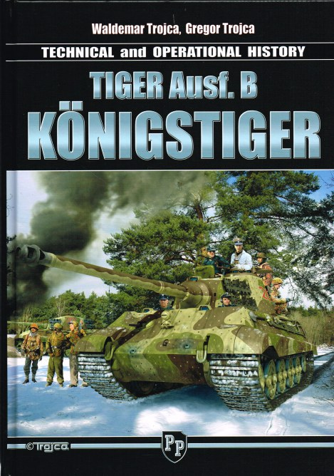 Image for TECHNICAL AND OPERATIONAL HISTORY TIGER AUSF.B KONIGSTIGER