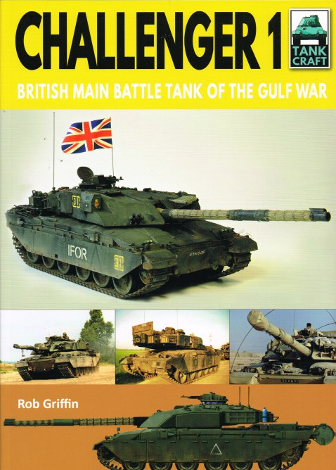 Image for TANKCRAFT 21: CHALLENGER 1 : BRITISH MAIN BATTLE TANK OF THE GULF WAR