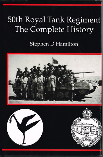 Image for 50TH ROYAL TANK REGIMENT : THE COMPLETE HISTORY