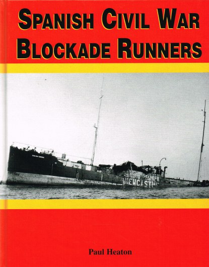 Image for SPANISH CIVIL WAR BLOCKADE RUNNERS