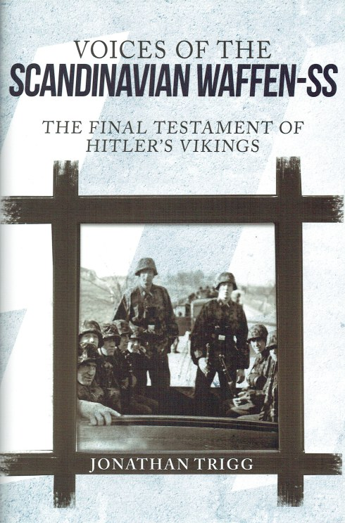 Image for VOICES OF THE SCANDINAVIAN WAFFEN-SS : THE FINAL TESTAMENT OF HITLER'S VIKINGS