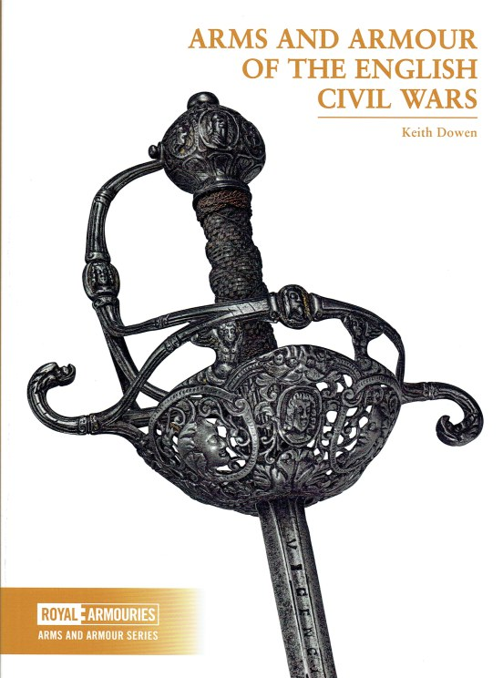Image for ARMS AND ARMOUR OF THE ENGLISH CIVIL WARS