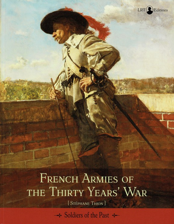 Image for FRENCH ARMIES OF THE THIRTY YEARS' WAR